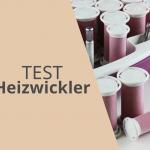 Heizwickler Test